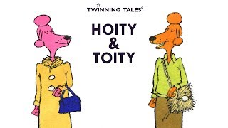 Twinning Tales: Hoity & Toity: 1: 5 Minute Teaser
