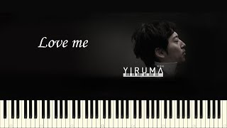 ♪ Yiruma: Love me - Piano Tutorial