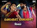 Rangabati ( Tapori mix) - DJ ROCKY