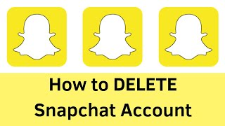 how to delete snapchat account - 2019 Latest