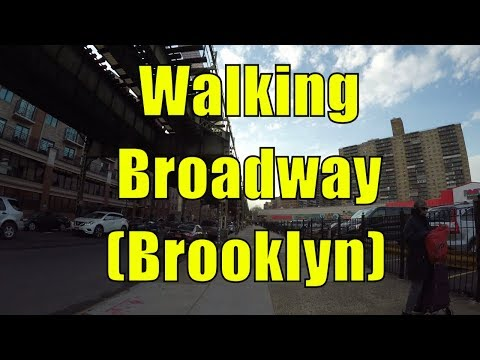 ⁴ᴷ Walking Tour of Bedford Stuyvesant (Bed-Stuy), Bushwick & Williamsburg, Brooklyn, NYC - Broadway