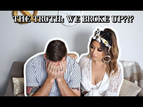 WE BROKE UP: THE TRUTH ABOUT US