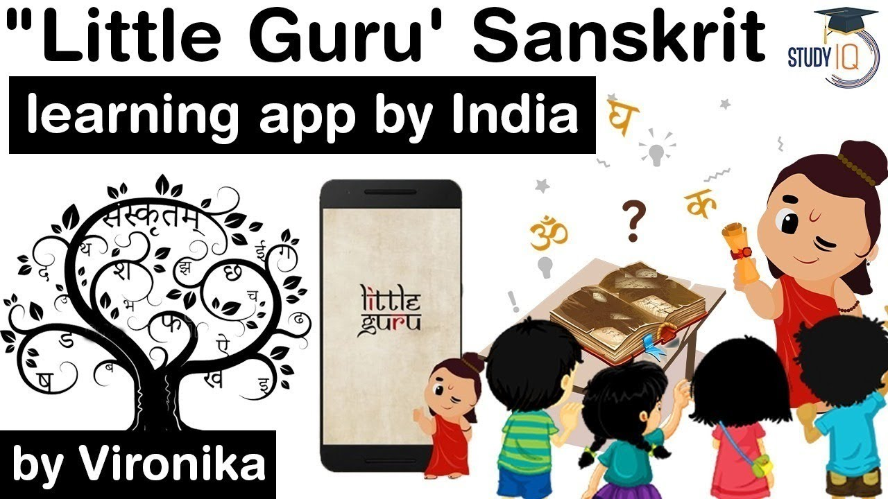 India's first mobile app for learning Sanskrit LITTLE GURU launched - Art & Culture Current Affairs