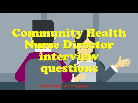 Community Health Nurse Director interview questions - YouTube