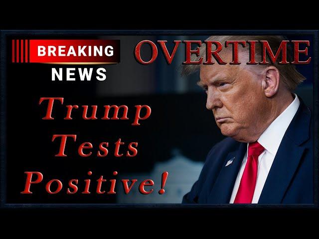 Breaking News: Trump Tests Positive