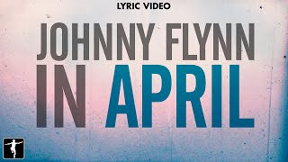Johnny Flynn - In April Lyric Video - Song One Soundtrack | Lakeshore Records
