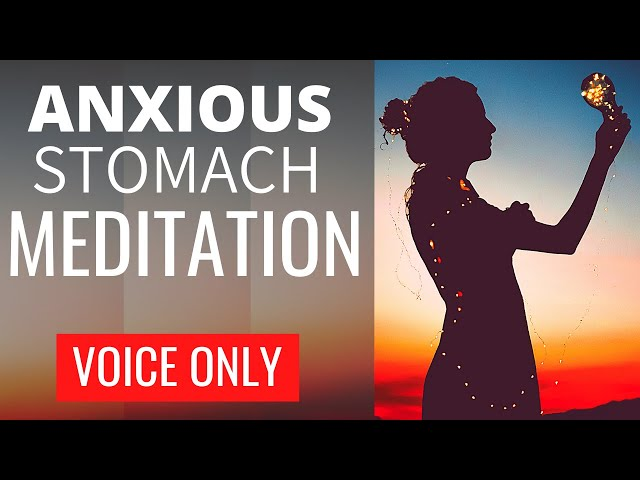 Anxiety stomach pain relief | Guided Meditation Voice Only | NO MUSIC