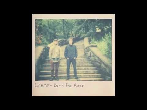 Caamp - Down the River