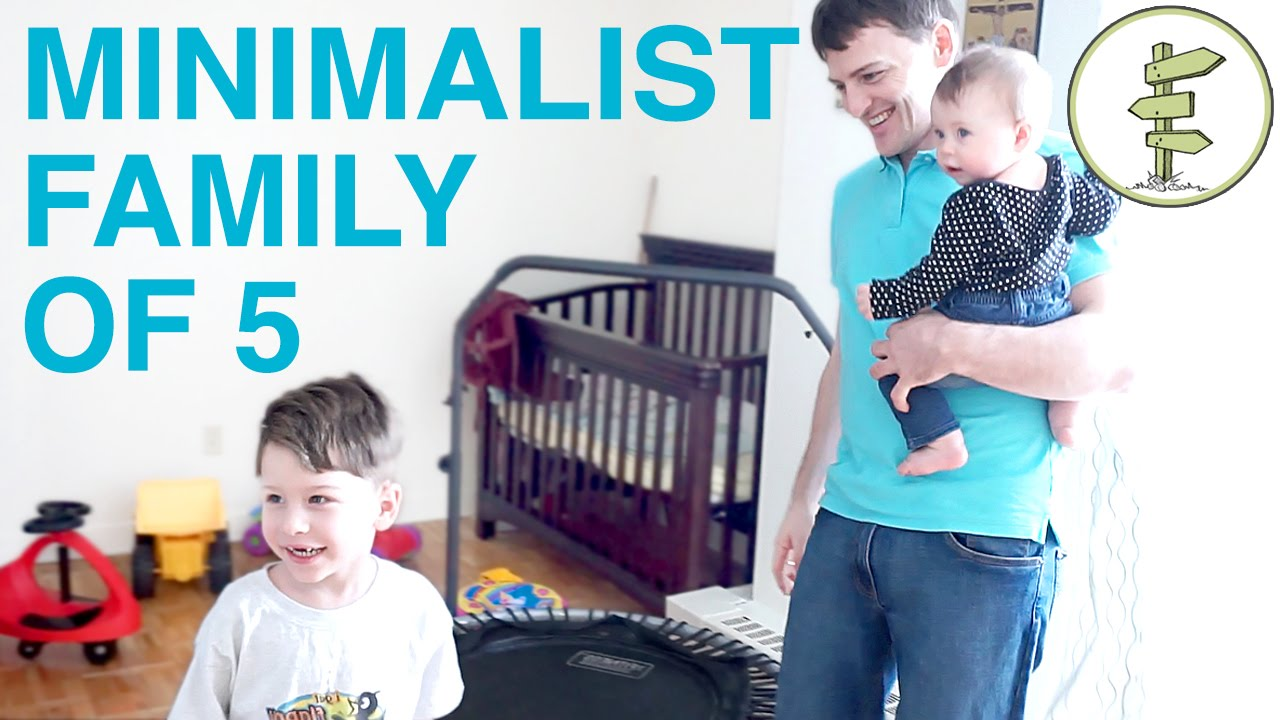 Minimalist family of 5 living in a 1 bedroom apartment to for Minimalist living with children