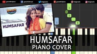 Humsafar Badrinath Ki Dulhania|Hindi Song|Varun Dhawan Alia Bhatt|Piano Chords Tutorial Instrumental