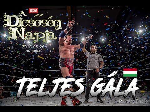 HCW: A Dicsőség Napja 2018 (TELJES GÁLA) Magyar Pankráció HD