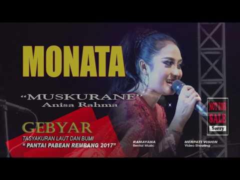 MONATA PABEAN 2017  Muskurane -  Anisa Rahma