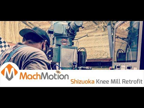 SHIZUOKA CNC KNEE MILL RETROFIT