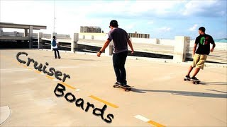 Cruiser Boardin
