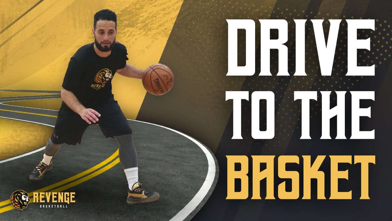 Drive To The Basket Better - How To Drive To The Basket Against Anyone