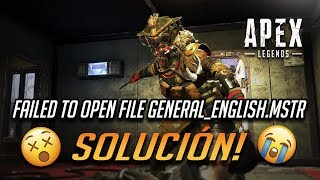 "Solucion ""Failed to open file general_english.mstr"" Error en Apex Legends"