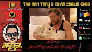 Don Tony And Kevin Castle Show 03/23/20 WWE Raw Review, Gronk, Chris Benoit Vice Documentary Debate