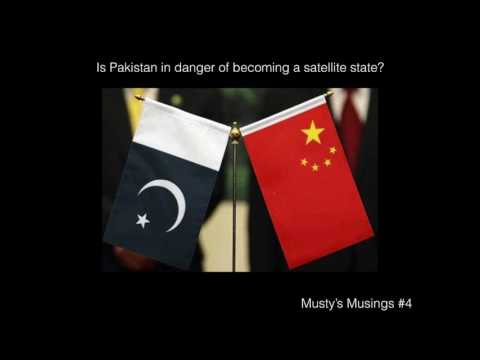 Is Pakistan in danger of becoming a satellite state because of CPEC?