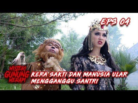 Kera Sakti dan Manusia Ular Mengganggu Para Santri - Misteri Gunung Merapi Episode 4
