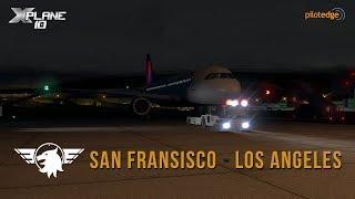 X-Plane 10 | JARDesigns A320 | PilotEdge | KSFO-KLAX | EPIC Night Lighting