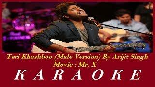 Teri Khushboo Aur Teri Baaten Karaoke | Mr. X | Arjit Singh | Hindi Karaoke