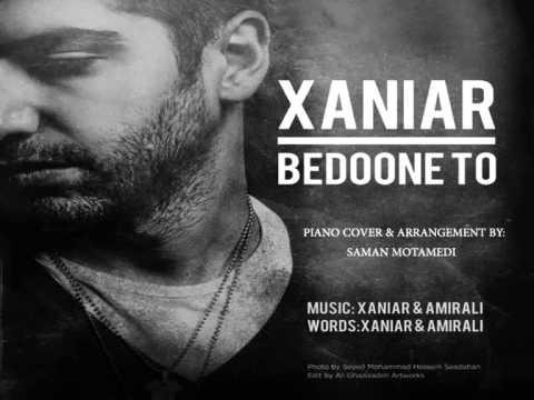 XANIAR BEDOONE TO PIANO COVER BY SAMAN MOTAMEDI