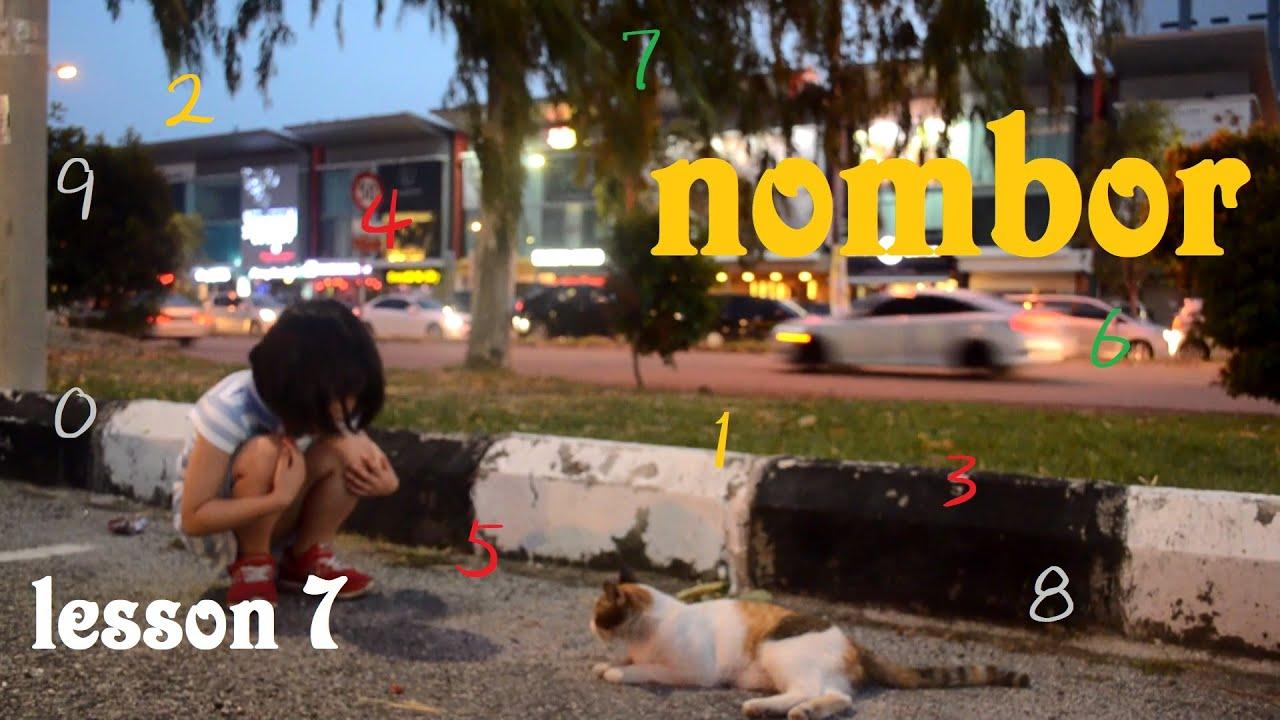 Malayu Lesson 7 Malay nombor 數字 1 2 3 4 5 6 7 8 9 0 馬來語 讓你一學就上手  satu dua tiga empat lima enam tujuh
