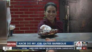 Kacie Do My Job: Gates Bar-B-Q