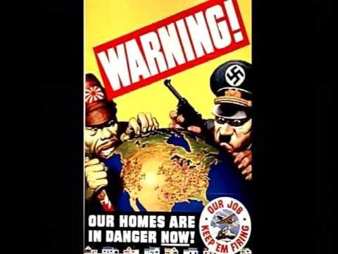 WWII Propaganda - Posters, Songs, & Radio