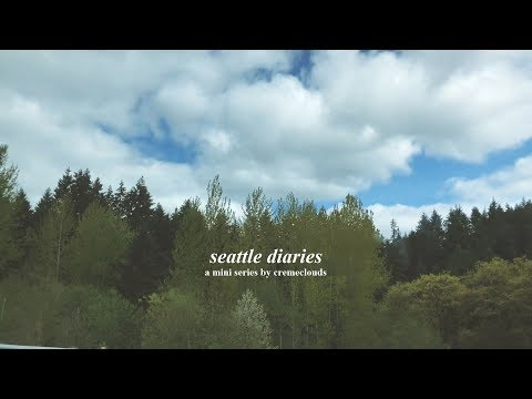 seattle diaries pt. 1 // cremeclouds