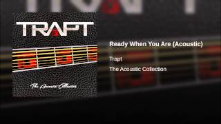 Ready When You Are (Acoustic)
