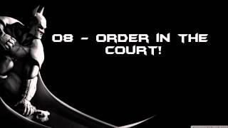 Batman: Arkham City - Order in the Court!