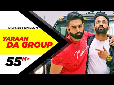 Yaaran Da Group | Dilpreet Dhillon |...