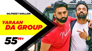 Yaaran Da Group | Dilpreet Dhillon | Parmish Verma | Narinder Batth | Desi Crew | Speed Records