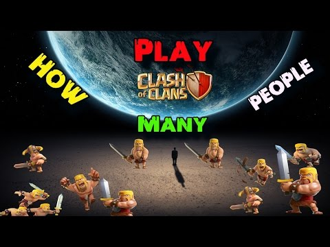How Many People Play Clash of Clans?!?! | COC Update 2017 Will Increase Clash Downloads!