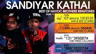 Sandiyar Kathai - Best of Havoc Brothers