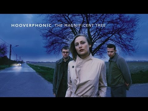 Hooverphonic  - The Magnificent Tree (2000) (Full Album)