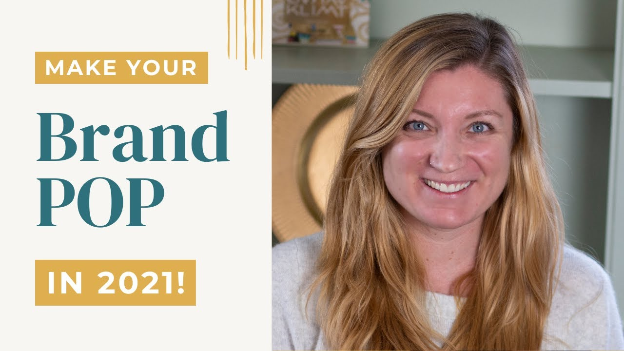 How to make your brand POP in 2021?