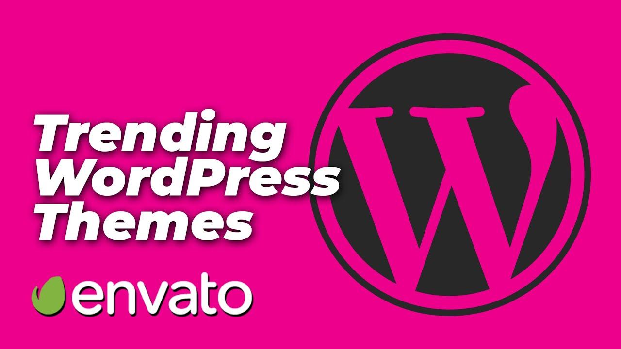 10 Trending WordPress Themes - August 2018 - Envato