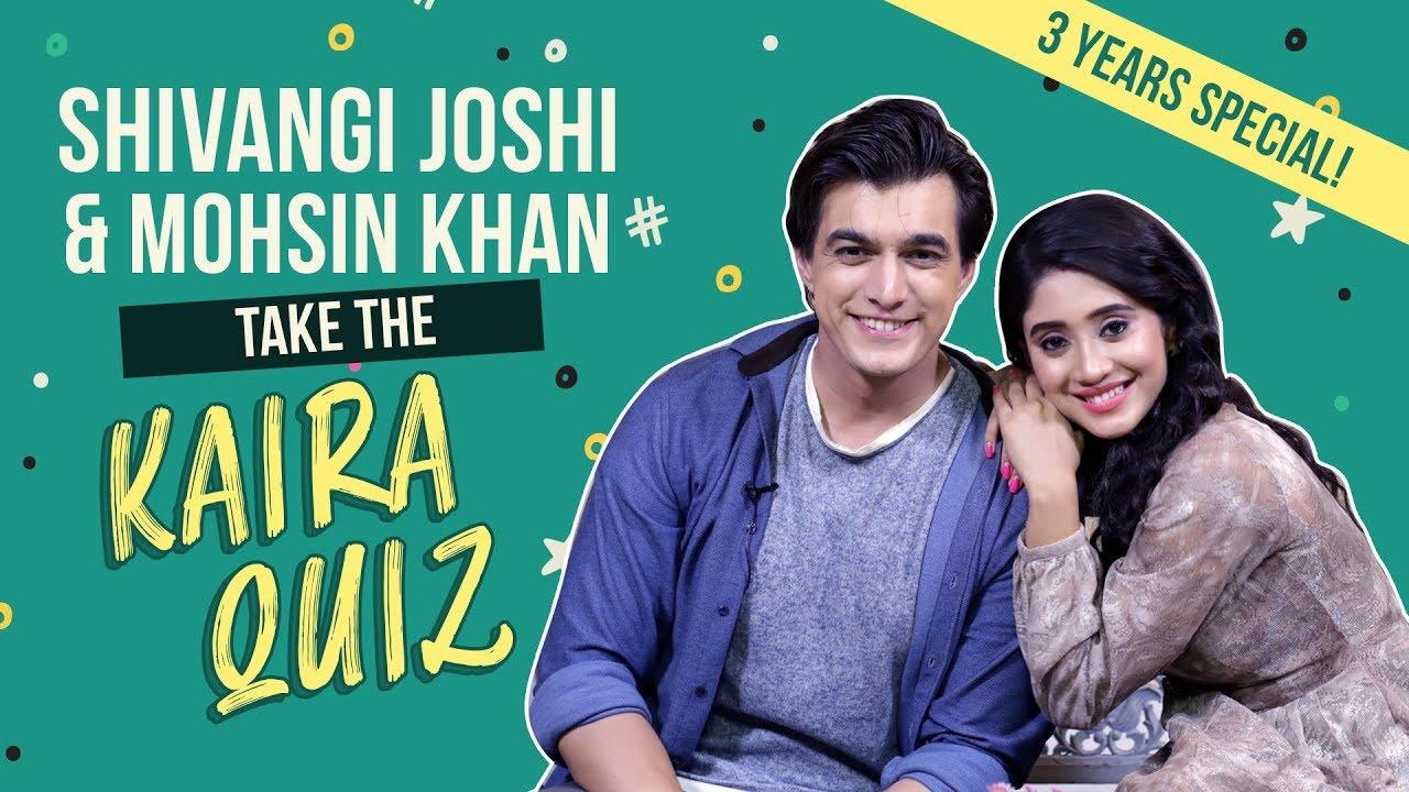 Download Shivangi Joshi and Mohsin Khan take the 'Kaira' quiz | Yeh Rishta Kya Kehlata Hai | Kaira