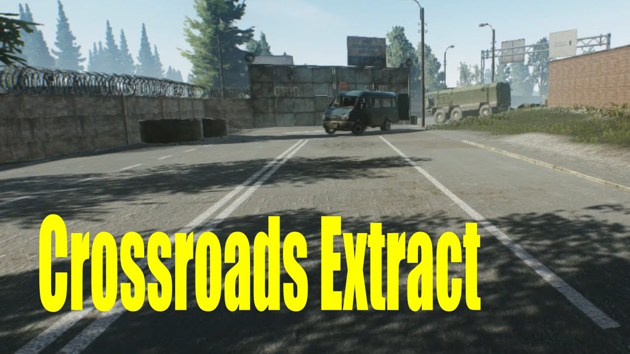 Escape From Tarkov Crossroads Extract Pmc Scavs Customs Youtube