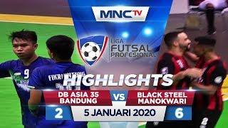 DB ASIA 35 BANDUNG VS BLACK STEEL MANOKWARI (FT: 2-6) - Highlights Liga Futsal Profesional 2020