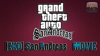 Gta San Andreas [ZKD] Movie