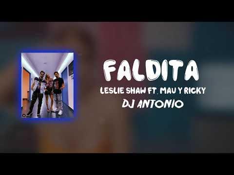 Faldita - Leslie Shaw - Mau y Ricky - Acapella *FREE DOWNLOAD* - Dj Antonio