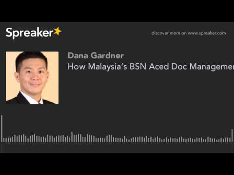 How Malaysia's BSN Aced Doc Management