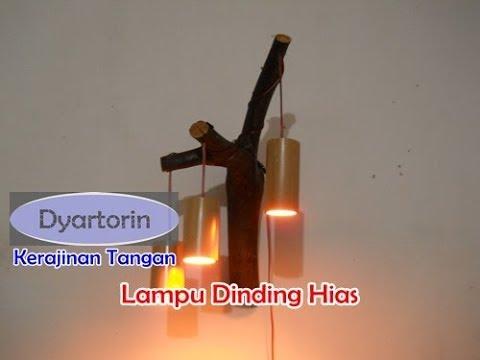 Cara Membuat Lampu Dinding Hias dari Bambu & Kayu Limbah