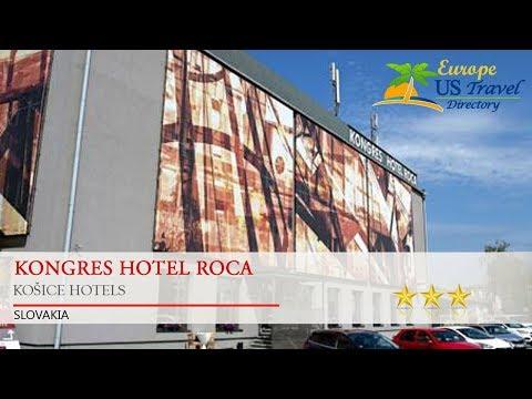Kongres Hotel Roca - Košice Hotels, Slovakia