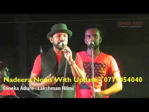 Dineka Adure   Lakshman Hilmi With Update   Madurankuliya 2016