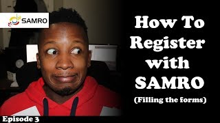 How To Register With SAMRO | Filling out the SAMRO Forms