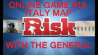 Risk Online Game #18 - Italy Map - Commentary With The General HD(Series Game 18)